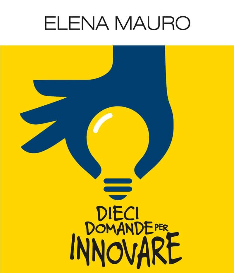 10-DOMANDE-PER-INNOVARE-ELENA-MAURO